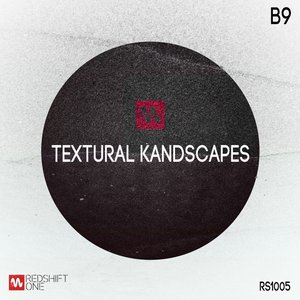 Image for 'Textural Kandscapes'