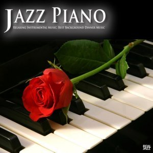 Imagem de 'Jazz Piano: Relaxing Instrumental Music, Best Background Dinner Music Solo Piano Essentials Edition'