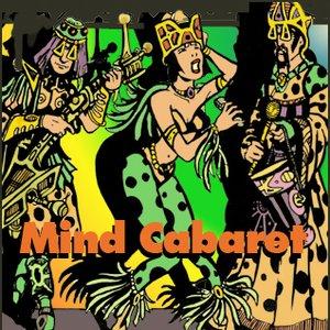 Image for 'Mind Cabaret'