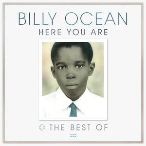 Bild für 'Here You Are: The Best of Billy Ocean'