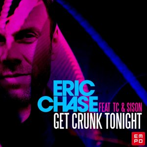 Image for 'Get Crunk Tonight (feat. TC, Sison)'