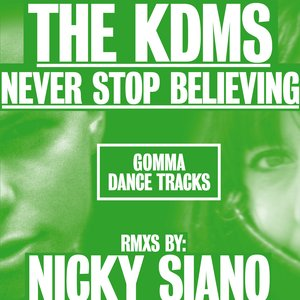 Image for 'Never Stop Believing (Nicky Siano Remix)'