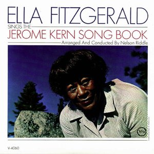 Image for 'The Complete Ella Fitzgerald Song Books (disc 15: Ella Fitzgerald Sings the Jerome Kern Song Book)'