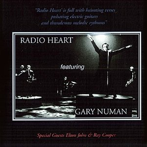 Imagem de 'Radio Heart featuring Gary Numan - Special Guests Elton John & Ray Cooper'