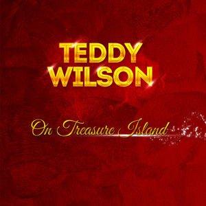 Image for 'Teddy Wilson - On Treasure Island'