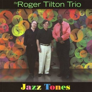 Image for 'Roger Tilton Trio'