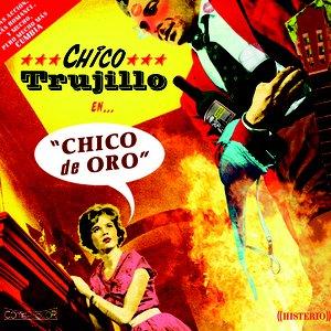 Image for 'CHICO DE ORO'