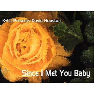 Image for 'K-tel Presents David Houston - Since I met You Baby'