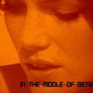 Image for 'In the Middle of Between'