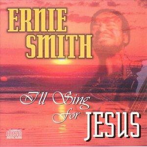 Image for 'I'll Sing for Jesus'