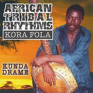 Image for 'African Tribal Rhythms: Kora Fola'