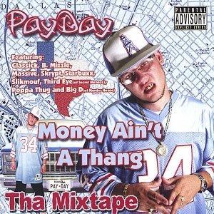 Image for 'Money Ain't A Thang Tha Mixtape'