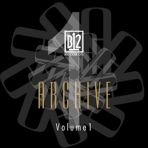 Image for 'B12 Records Archive Volume 1'