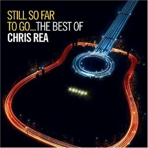 Image for 'Still So Far To Go: The Best Of Chris Rea'