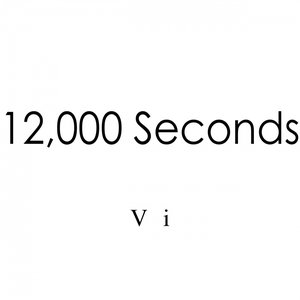 Image for '12,000 Seconds - Radio-Vi'
