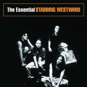 Image for 'The Essential Stabbing Westward'
