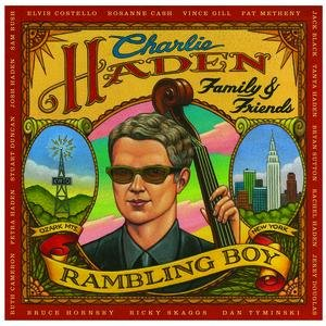 Image for 'Charlie Haden Family & Friends - Rambling Boy'