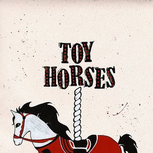 Image for 'Toy Horses - Nashville Sessions'