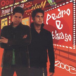 Image for 'Pedro & Thiago 2003'