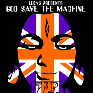 Image for 'God Save The Machine'