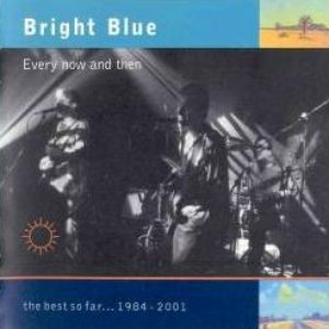 Image for 'Every now and then - the best so far ... 1984-2001'