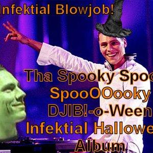 Image for 'Tha Spooky Spooky SpooOOooky DJIB!-o-Ween Infektial Halloween Album'