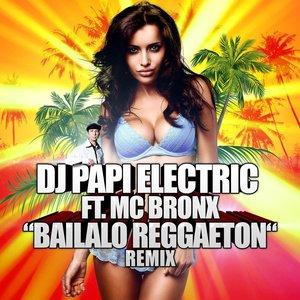 Image pour 'Bailalo Reggaeton (feat. MC Bronx)'