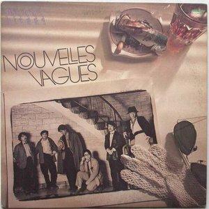 Image for 'Nouvelles Vagues'