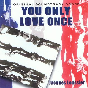 Image for 'You Only Love Once'