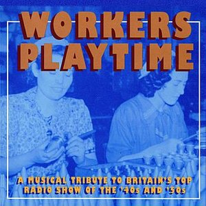 Image for 'Workers Playtime'