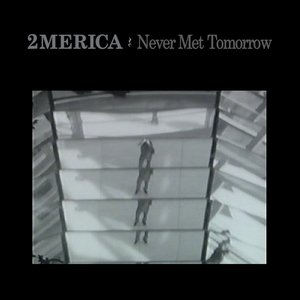 Image for 'Never Met Tomorrow'