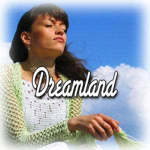 Immagine per 'Dreamland (Healing and Meditation Music)'