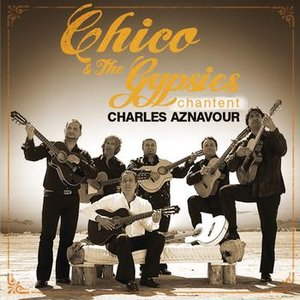 Image for 'Chico Et Les Gypsies chantent Aznavour'