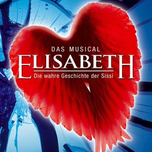 "Image for 'Original German Cast Of: ""Elisabeth""'"