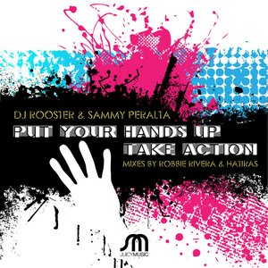 Image for 'Put Your Hands Up / Take Action'