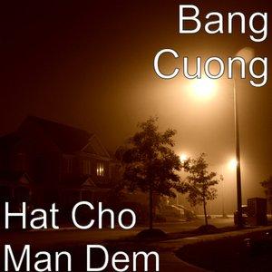 Image for 'Hat Cho Man Dem'