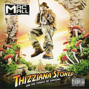 Image for 'Thizziana Stoned And The Temple Of Shrooms'