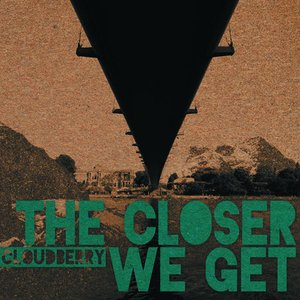 Image for 'The Closer We Get'