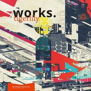 Image for 'works.tigerlily'