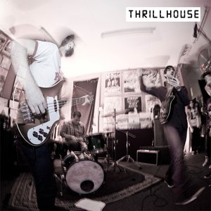 Image for 'THRILLHOUSE'