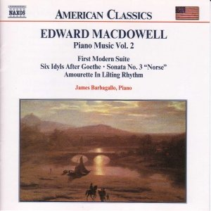 Image for 'MACDOWELL: First Modern Suite / 6 Idyls / Sonata No. 3'