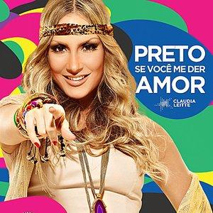 Image for 'Preto, Se Você Me Der Amor'