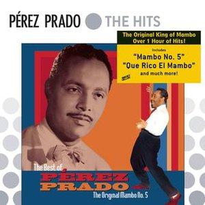 Image for 'The Best Of Perez Prado: The Original Mambo #5'