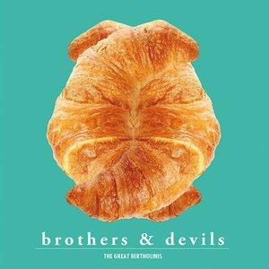 Imagem de 'Brothers & Devils'