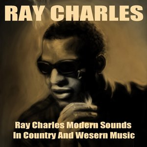 Image for 'Ray Charles Modern Sounds in Country and Western Music'