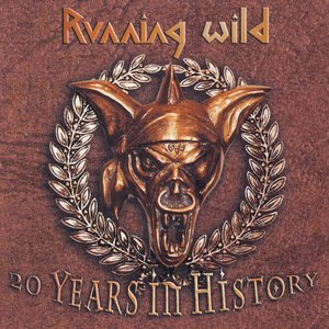 Image for 'Running Wild - 20 Years In History'