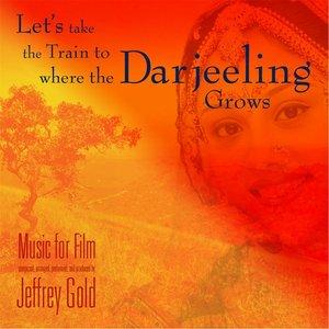 Imagen de 'Let's Take the Train to Where the Darjeeling Grows'