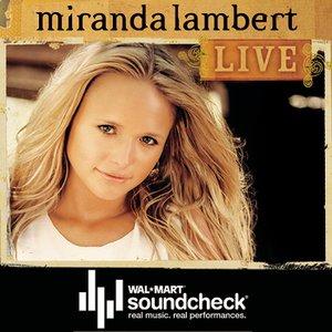 Image for 'Miranda Lambert Soundcheck (Exclusive) (Live)'