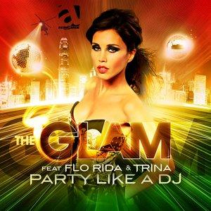Imagen de 'Party Like a DJ (feat. Florida, Trina, Dwaine)'