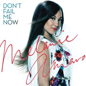 Image for 'Don't Fail Me Now / Love Me Now'